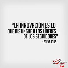 #SteveJobs #Frases La innovación es lo que distingue a los líderes de los seguidores #TheMotionApps