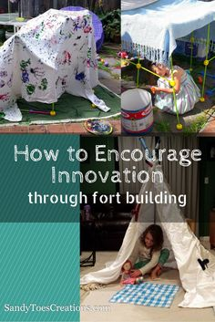 How to Encourage Innovation through Fort Building