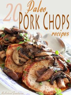 20 of the Best Paleo Pork Chops Recipes--IF you can find pastured pork these would be amazing--remember Paleo is not just consuming vast quantities of meat raised in feed lots it's about eating QUALITY HEALTHY RAISED animals Primal Recipes, Real Food Recipes, Cooking Recipes, Healthy Recipes, Paleo Food, Skinny Recipes, Vegetarian Recipes, Paleo Dinner, Dinner Recipes