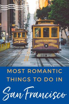 Most Romantic Things to do in San Francisco - Our pick for the 8 city highlights you should enjoy with that special someone when visiting San Francisco! Whether you are visiting to celebrate a special holiday, anniversary or milestone, San Francisco has romance to spare. Here we share ideas from food and restaurants to must see bay area attractions to turn up the romance. Check out our post and plan your getaway today! #SanFrancisco #California #Excursions #Romance #RomanticVacation