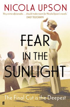 Fear in the Sunlight by Nicola Upson is a mystery novel taking place in 1936. This is the fourth book in a series starring author Josephine Tey.    The publisher is giving away one copy of this book -to enter fill out the Rafflecoptter form at the end of thepost.
