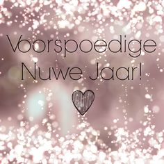 Soms Proe Woorde Net Soeter In Afrikaans: Voorspoedige Nuwe Jaar! Last Day Of The Year Quotes, New Years Eve Quotes, Happy New Year Quotes, Happy New Year Wishes, Happy New Year Greetings, Quotes About New Year, Happy New Year 2019, Xmas Wishes Messages, Christmas Wishes Quotes