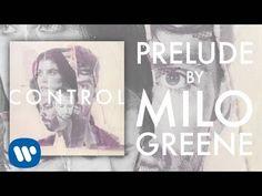 Milo Greene - Prelud