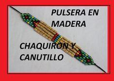 COMO HACER PULSERAS EN MADERA//canutillo mostacilla perlas de colores
