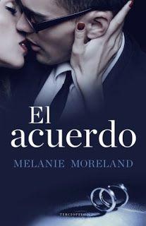 Melanie Moreland - El acuerdo | Bibliotecaria recomienda...