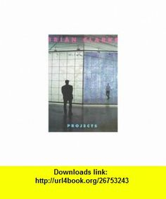 Projects (9781891475139) Brian Clarke , ISBN-10: 1891475134  , ISBN-13: 978-1891475139 ,  , tutorials , pdf , ebook , torrent , downloads , rapidshare , filesonic , hotfile , megaupload , fileserve