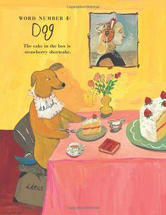 Maira Kalman, Illustration Noel, Lemony Snicket, Illustrations And Posters, Whimsical Art, Dog Art, Pet Portraits, Illustrators, Art For Kids