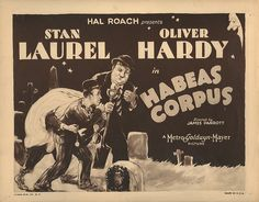 Laurel and Hardy title-lobby card for Habeas Corpus.