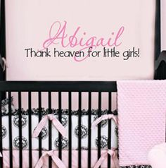 Personalized Wall Name with Thank Heaven for Little Girls Overlay | Removable Wall Word Art for Bedroom Decor