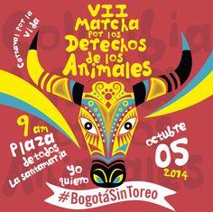 Invitados a la VII Marcha por los Derechos de los Animales. Bogotá  Octubre 5 Únete en https://www.facebook.com/events/339348839548317