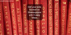 Get your kids hooked on Shakespeare with 5 easy steps