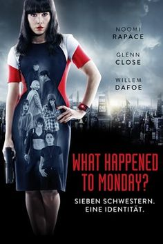 Watch What Happened to Monday (2017) : Full Movie Online