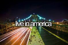 Bucket list: live in america. CHECK!