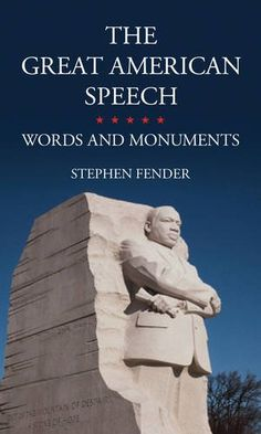 The Great American Speech: Words and Monuments - Everyone knows the great American Dream: that America is the land of free enterprise, offering men and women without inherited advantages the chance to get ahead through hard work and self-reliance. Yet The Great American Speech offers an alternative vision, one enshrined in the country's most memorable speeches, which have become monuments in its national memory and literally in the nation's capital. This other American dream