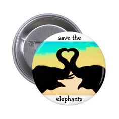 Save the Elephants heart trunks Button - declare it tap to get yours!