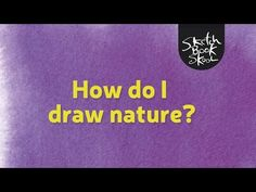 How do I draw nature? In this week's show, we talk about the art of capturing nature in your sketchbook. We ask artist Richard Bell to tell us about the many years he has drawn the stories unfolding in his small Yorkshire garden.