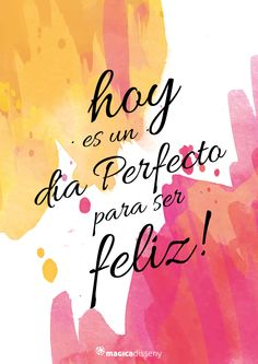 Spanish Inspirational Quotes, Spanish Quotes, Positive Vibes, Positive Quotes, Mr Wonderful, Motivational Phrases, More Than Words, Morning Quotes, Words Quotes