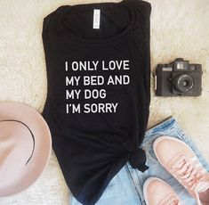 I Only Love My Bed and My Dog I'm Sorry Muscle Tank, Graphic Tank, Dog Mom, Gift for Her, Gift For Dog Lover, Dog Lover, Funny Top