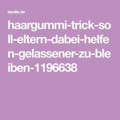 haargummi-trick-soll-eltern-dabei-helfen-gelassener-zu-bleiben-1196638