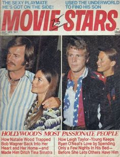 Natalie Wood, Robert Wagner, Ryan O'Neal, Leigh Taylor - Movie Stars Magazine Cover [United States] (July 1972)