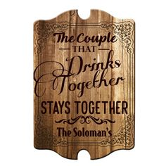 Custom Tavern Shaped Wood Bar Sign - Couple that Drinks Together Wood Tavern, Funny Bar Signs, Small Bars, Personalized Signs, Home Signs, Real Wood, Wood Bars, Thoughtful Gifts