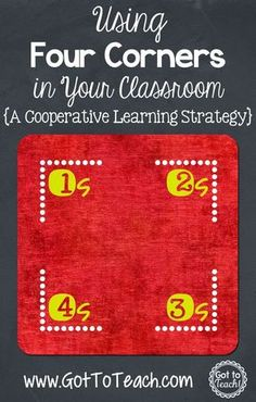 Four Corners: A Cooperative Learning Strategy (Post 4 of 5)