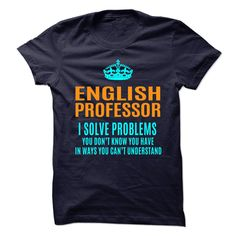 ENGLISH PROFESSOR T-Shirts, Hoodies. Get It Now ==► https://www.sunfrog.com/No-Category/ENGLISH-PROFESSOR-89831519-Guys.html?id=41382
