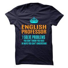 ENGLISH PROFESSOR T-Shirts, Hoodies. Get It Now ==► https://www.sunfrog.com/No-Category/ENGLISH-PROFESSOR-89831519-Guys.html?id=41382
