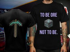 Funny Minecraft To Be Ore Not To Be Quote 2 Sides by LizhaStore, $19.99