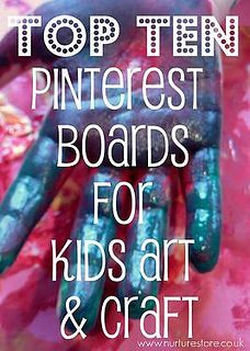 The Top Ten Pinterest boards for Kids Art & Craft - the best boards to follow for great child-friendly art ideas, all themes and seasons, all year long.
