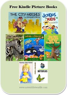 Free Kindle Picture Books. (Download today because they won't be free long) #kidlit