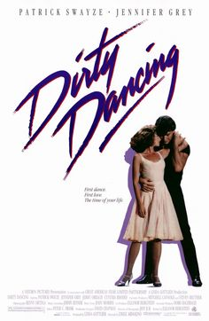 "Dirty Dancing - ""Nobody puts Baby in a corner""."