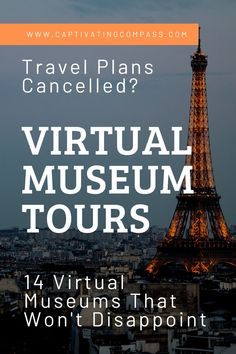 It's true, virtual museum tours make you want to travel even more. So while you are enjoying these resources while museums are closed, it's a great time to start planning the trip of a lifetime! All the resources you need are right here. Virtual Museum Tours, Virtual Tour, Virtual Field Trips, Virtual Travel, Visit France, Travel Tips, Travel Hacks, Trip Planning, Travel Inspiration