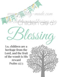Children are a Blessing Scripture by joyfullymadeboutique on Etsy, $2.75