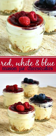 Red White & Blue Mini Mason Jar Cheesecake Desserts Recipe for Memorial Day or the 4th of July