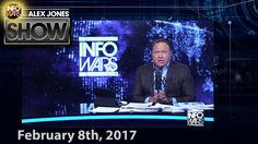Full Show - Infowars Drives Stake Of Truth Into MSM Vampires - 02/08/2017