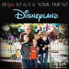 25 Tips to Rock your Trip to Disneyland