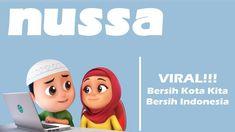 Nussa Viral Bersih Kota Kita Bersih Indonesia Assalamu