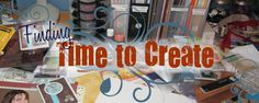 Finding Time to Create