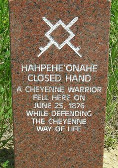 Hahpehe'onahe Closed Hand  fell here Little big horn battlefield Montana