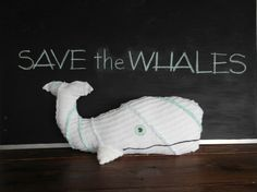 Cute Whale Pillow. And yes to saving the whales!!