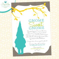 Gnome Sweet Gnome Housewarming Invitation - DIY Printable. $12.50, via Etsy.