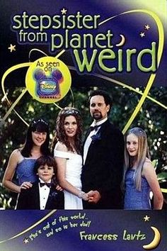 Stepsister from Planet Weird! I wish they would bring back all of the old Disney movies