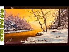 (407) River Bank in winter Acrylic painting, clive5art - YouTube