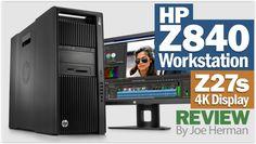 HP Z840 Workstation, Z27s Display & Quadro M6000 Video Review