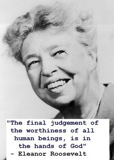 Eleanor Roosevelt Quote 1949 - taken from the documentary: The Roosevelts, An Intimate History (Part 7) on PBS