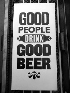 Good people drink good beer ~ Hunter S. Beer Brewing, Home Brewing, Party Knaller, Party Ideas, Beer Quotes, Funny Quotes, Beer Poster, Funny Commercials, Beer Art