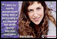 Mayim knows the best way to show our love for animals... by living vegan!