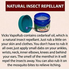 Vicks: natural insect repellant