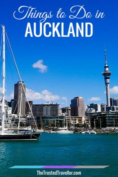 Things to Do in Auckland - The Trusted Traveller